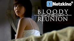 Bloody Reunion (ganzer Asiatischer Horrorthriller auf deutsch, kompletter Horrorfilm auf deutsch)