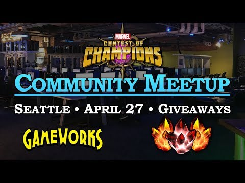 Community Meetup - April 2018 - Seattle | Marvel Contest of Champions