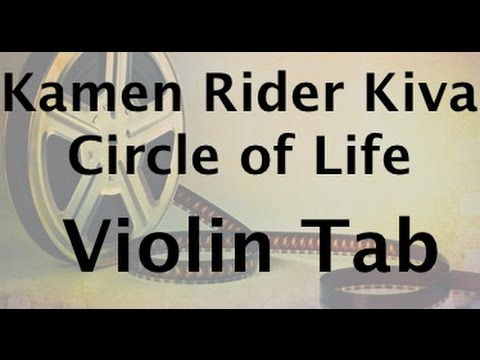 Learn Kamen Rider Kiva - Circle of Life on Violin - How to Play Tutorial