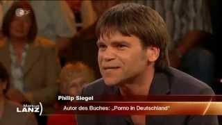 Philip Siegel über Porno in Deutschland bei Markus Lanz ZDF