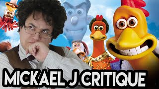 Mickael J critique Chicken Run