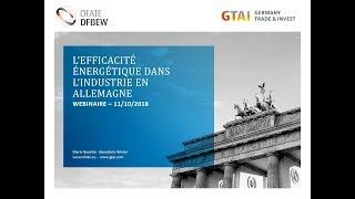 Webinaire: L'efficacité énergétique dans l'industrie en Allemagne (Octobre 2018)