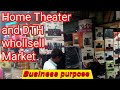 Home theater and dth whollsell market for Delhi  !! Business purpose market  !!