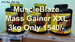 MuscleBlaze Mass Gainer XXL only on 1540 rs. for 3 kg || With Unboxing || 100 % proof ||