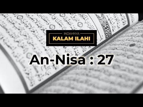 Indahnya Kalam Ilahi Ep. 22 : An-Nisa 4:27