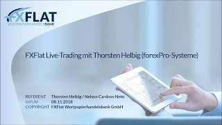 FXFlat - Livetrading mit Thorsten Helbig (forexPro Systeme) am 08.11.2018
