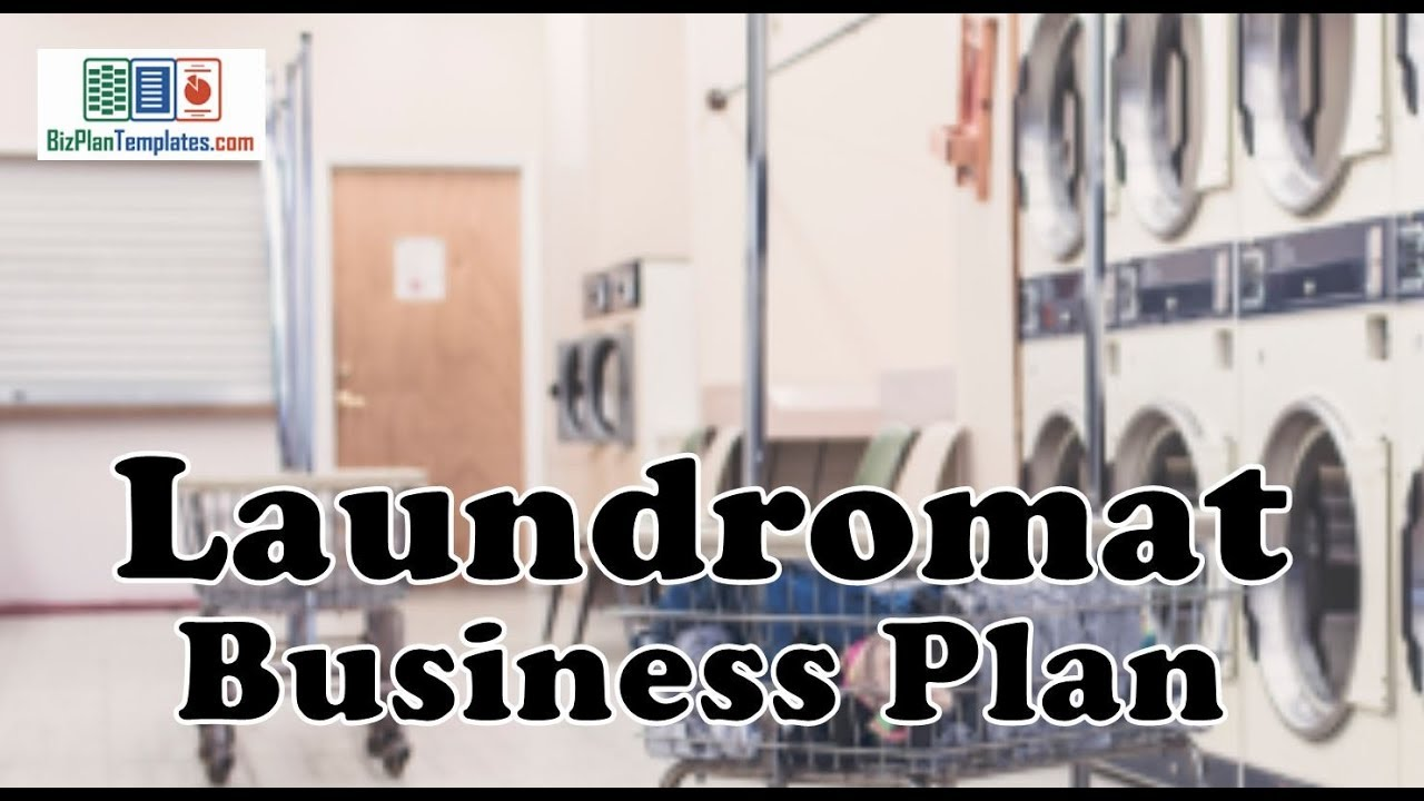LAUNDROMAT BUSINESS PLAN   Template with example and sample   YouTube LAUNDROMAT BUSINESS PLAN   Template with example and sample