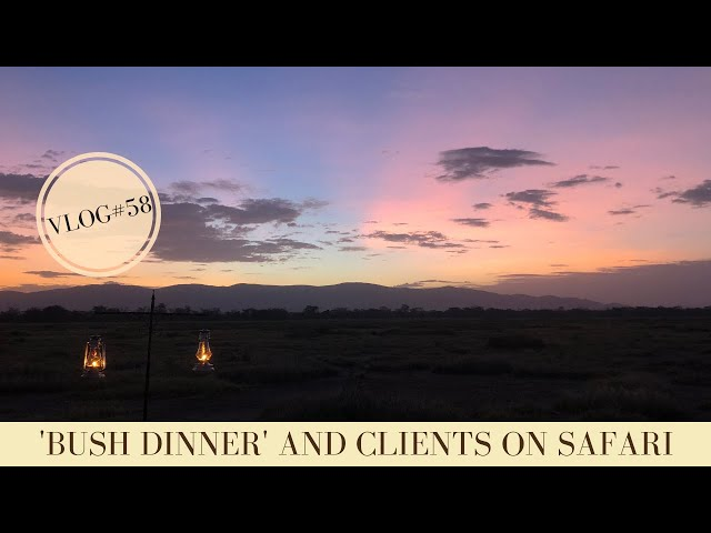 We are having a 'bush dinner' and more of our safaris | Makasa Tanzania Safari ǀ VLOG#58