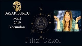 Filiz Özkol'dan Başak Burcu 2019 Mart Ayı Yorumu /#basakburcuaylikyorum