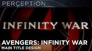 Avengers: Infinity War Main Title Design