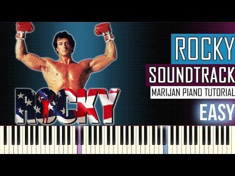How To Play: Rocky - Soundtrack Main Theme   Piano Tutorial EASY