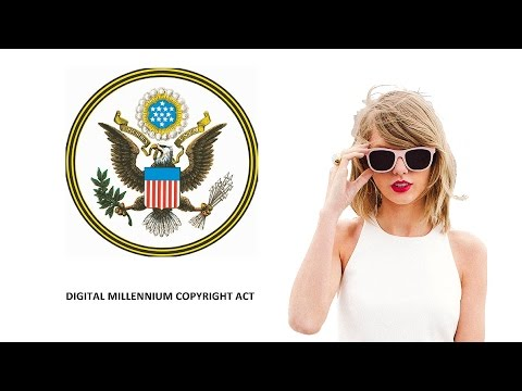 Thoughts On: Taylor Swift & The DMCA