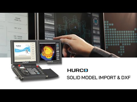 Hurco Solid Model Import and 3D DXF Options in Winmax - YouTube