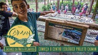 Conheça o Centro Ecológico Projeto Caiman - Jardim Camburi, Vitória-ES