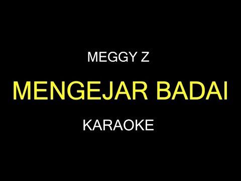 MENGEJAR BADAI - Meggy Z (Karaoke/Lirik)