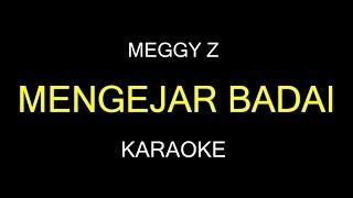 Download MENGEJAR BADAI - Meggy Z (Karaoke/Lirik)
