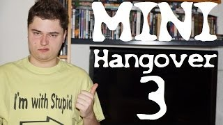 /mini\ HANGOVER 3 (Todd Phillips) / Playzocker Reviews 5.03m