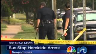 Bus Stop Homicide Arrest in Newport News