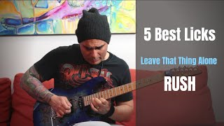 5 Best Licks over Leave That Thing Alone (RUSH) - Rod Rodrigues - FREE TABS