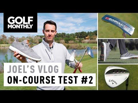 Joel's Vlog #8 | Evnroll ER 1.2 + Callaway MD4 + Puma Shoe On-Course Test | Golf Monthly