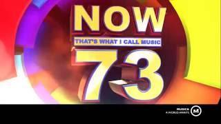 NOW 73 Teaser