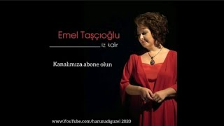 Emel Taşçıoğlu - Ne Feryad Edersin Divane Bülbül / Elazığ
