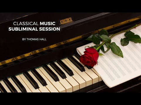 Motivation To Break Your Bad Habits - Classical Music Subliminal Session - By Thomas Hall