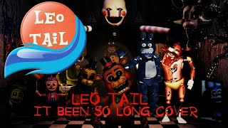 "FNAF 2 ""It's Been So Long"" (orchestral cover by Leo Tail)"