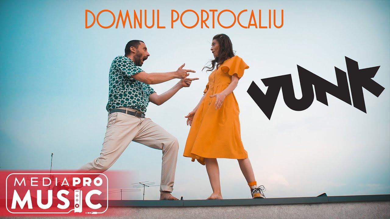 VUNK - Domnul Portocaliu (Official Video)