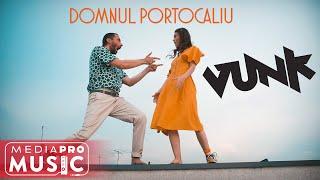 Смотреть клип Vunk - Domnul Portocaliu