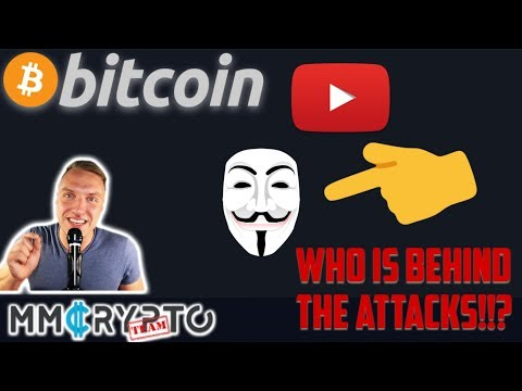 THE END OF BITCOIN YOUTUBE!? WHO IS BEHIND THE ATTACKS!!?