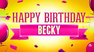 Happy Birthday Becky