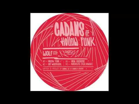 Cadans - Hollow Funk [WOLF036]