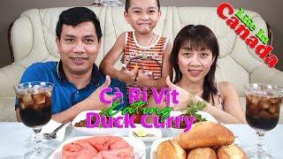 Ăn chiều bằng cà ri vịt, kể chuyện ngây ngô của hai đứa lúc xưa | Duck Curry delicious dinner
