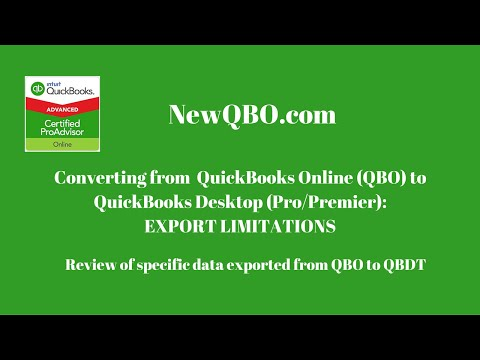 QuickBooks Online (QBO) to QuickBooks Desktop Pro Premier Conversion - Export Limitations
