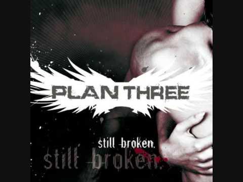 Plan Three - Still Broken
