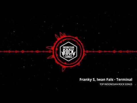 Franky S, Iwan Fals - Terminal | Top Indonesian Rock Songs
