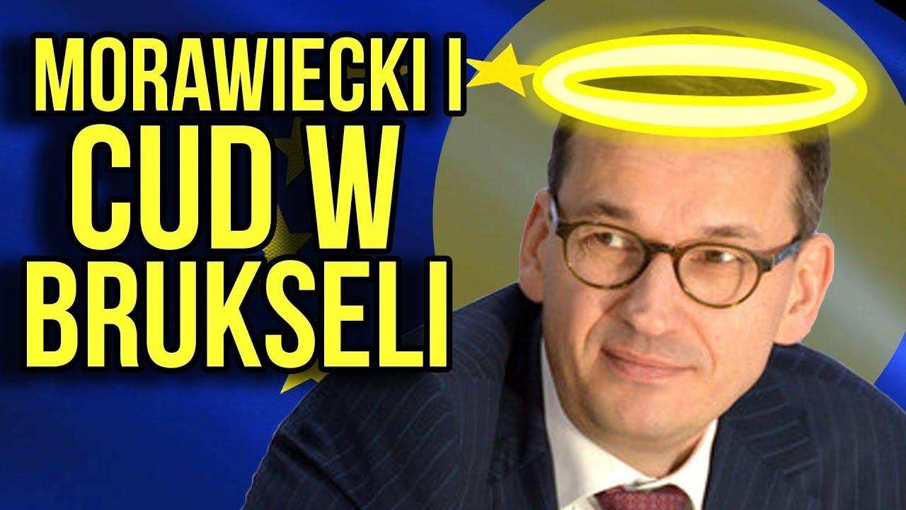 Morawiecki i Cud w Brukseli [ UE ]: Tusk popiera rząd, Juncker kocha Polskę. Sukces z Imigrantami