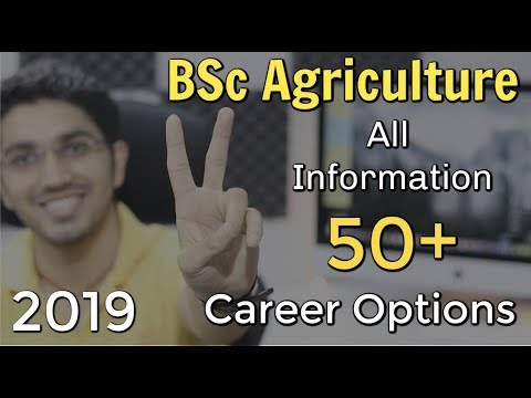 BSc Agriculture | Complete Information | 50+ Career Options