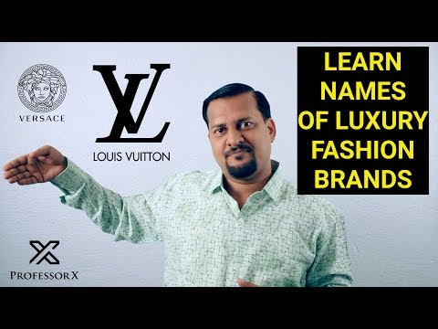 19 Luxury Fashion Brands & Their Right Pronunciation, Learn About International Brand Names