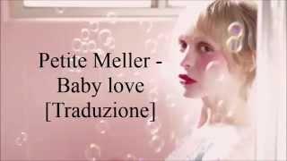 Petite Meller - Baby Love | Traduzione