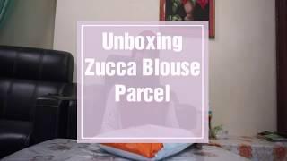 Unboxing Parcel Zucca Blouse