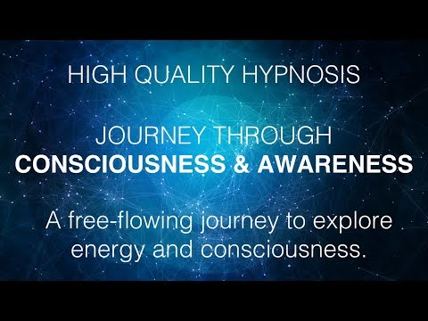 Free Hypnosis Session - Journey Through Consciousness and Awareness