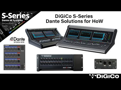 DiGiCo S-Series Dante Solutions for House of Worship