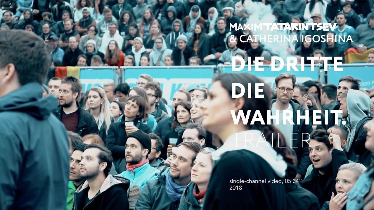 Maxim Tatarintsev & Catherina Igoshina. Die dritte die wahrheit. 2018 (trailer)