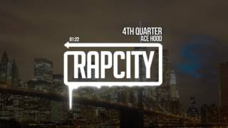Ace hood - 4th quarter