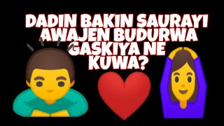 Anya Akwai So Anan : Chakwakiya Tsakanin Saurayi Da Budurwa