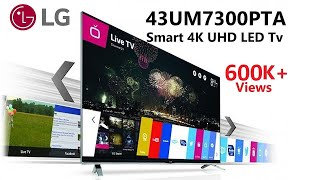 LG 4K 43UM7300 SMART TV Unboxing And Review 43 Inch IPS LED TV 2020 Hindi