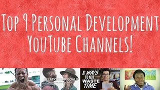 Top 9 Personal Development YouTube Channels | Self Help YouTubers