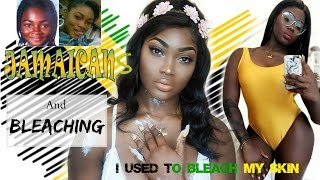 JAMAICANS AND SKIN BLEACHING | BLEACHING SUCCESSFULLY AT 15 AFTER GETTING BULLIED!!
